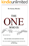 'The One Who Is' the doctrine & existence of God: e-Book