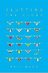 Slutting The Globe Kindle Edition