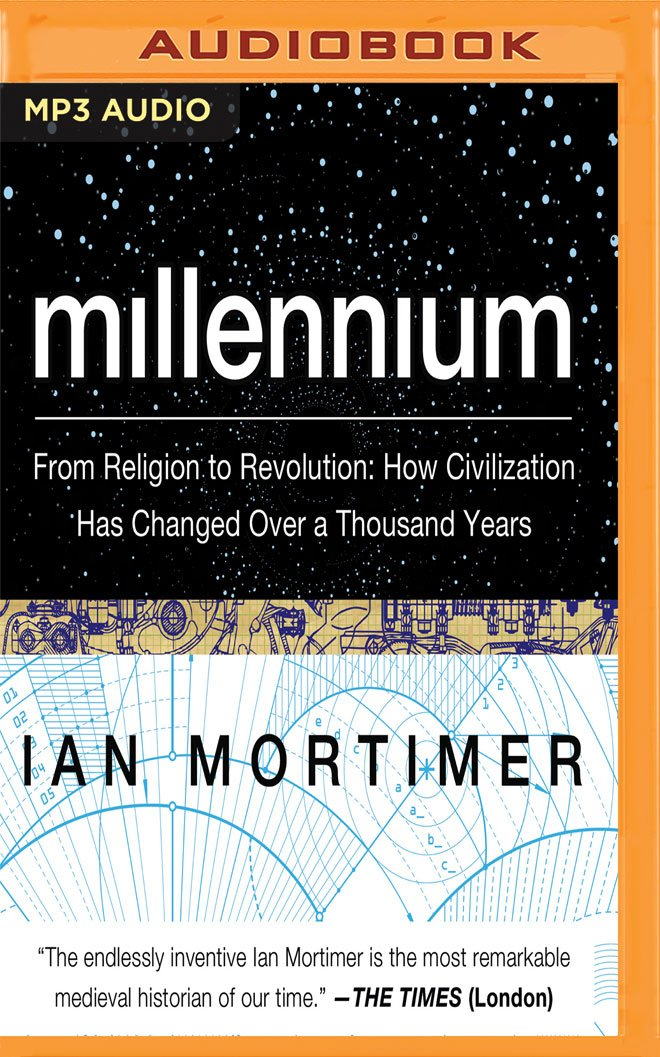 Millennium: From Religion to Revolution: How Civilization Has Changed Over a Thousand Years PDF