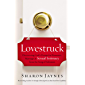 Lovestruck: Discovering God's Design for Romance, Marriage, and Sexual Intimacy from the Song of Solomon