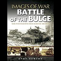 Battle of the Bulge (Images of War)