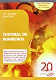 Tutorial de Bomberos. Test Bloque Específico (Colección 67)