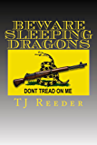Beware Sleeping Dragons