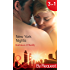 New York Nights: Shaken and Stirred (Those Sexy O'Sullivans, Book 1) / Intoxicating! (Those Sexy O'Sullivans, Book 2) / Nightcap (Those Sexy O'Sullivans, Book 3) (Mills & Boon By Request)
