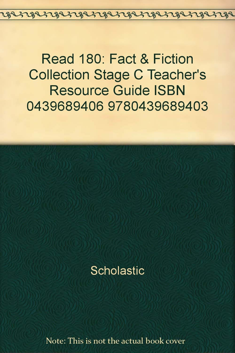 Read 180: Fact & Fiction Collection Stage C Teacher's Resource Guide ISBN 0439689406 9780439689403 pdf epub