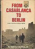 From Casablanca to Berlin (Landmark Books #112)