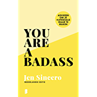 You are a badass: Adviezen om je #lifegoals waar te maken