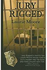 Jury Rigged (Thorndike Reviewers' Choice) Hardcover