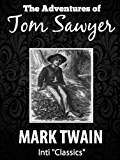 The Adventures of Tom Sawyer (Inti Classics Annotated): by Mark Twain