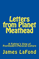 Letters from Planet Meathead Kindle Edition