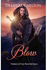 Blow: Three Little Pigs Retold (Romance a Medieval Fairytale series Book 9) Kindle Edition