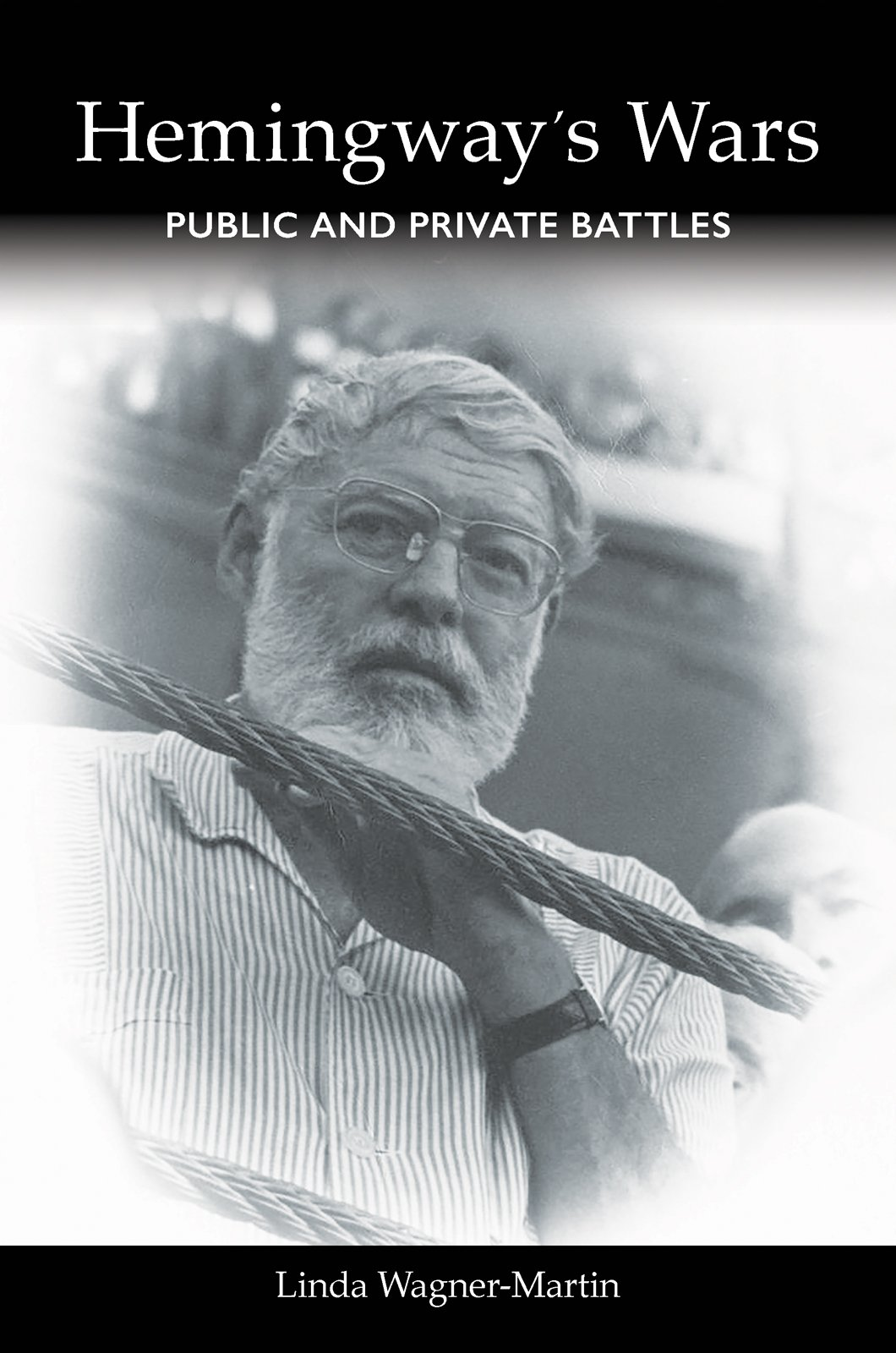 Hemingway's Wars: Public and Private Battles PDF