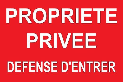 2 PLAQUE PANNEAU SIGNALISATION PROPRIETE PRIVEE DEFENSE D/' ENTRER PVC RIGIDE