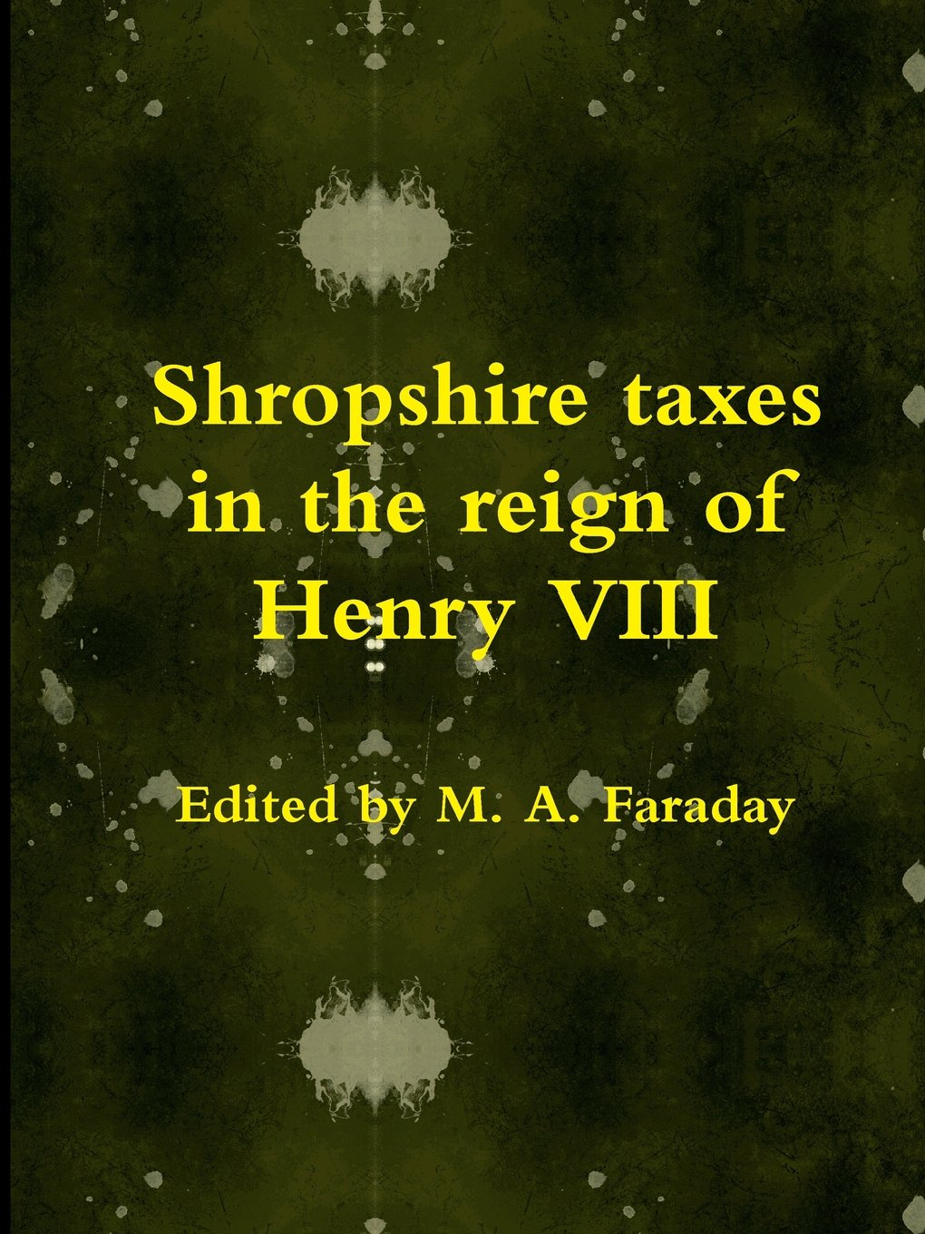 Read Online Shropshire taxes in the reign of Henry VIII pdf