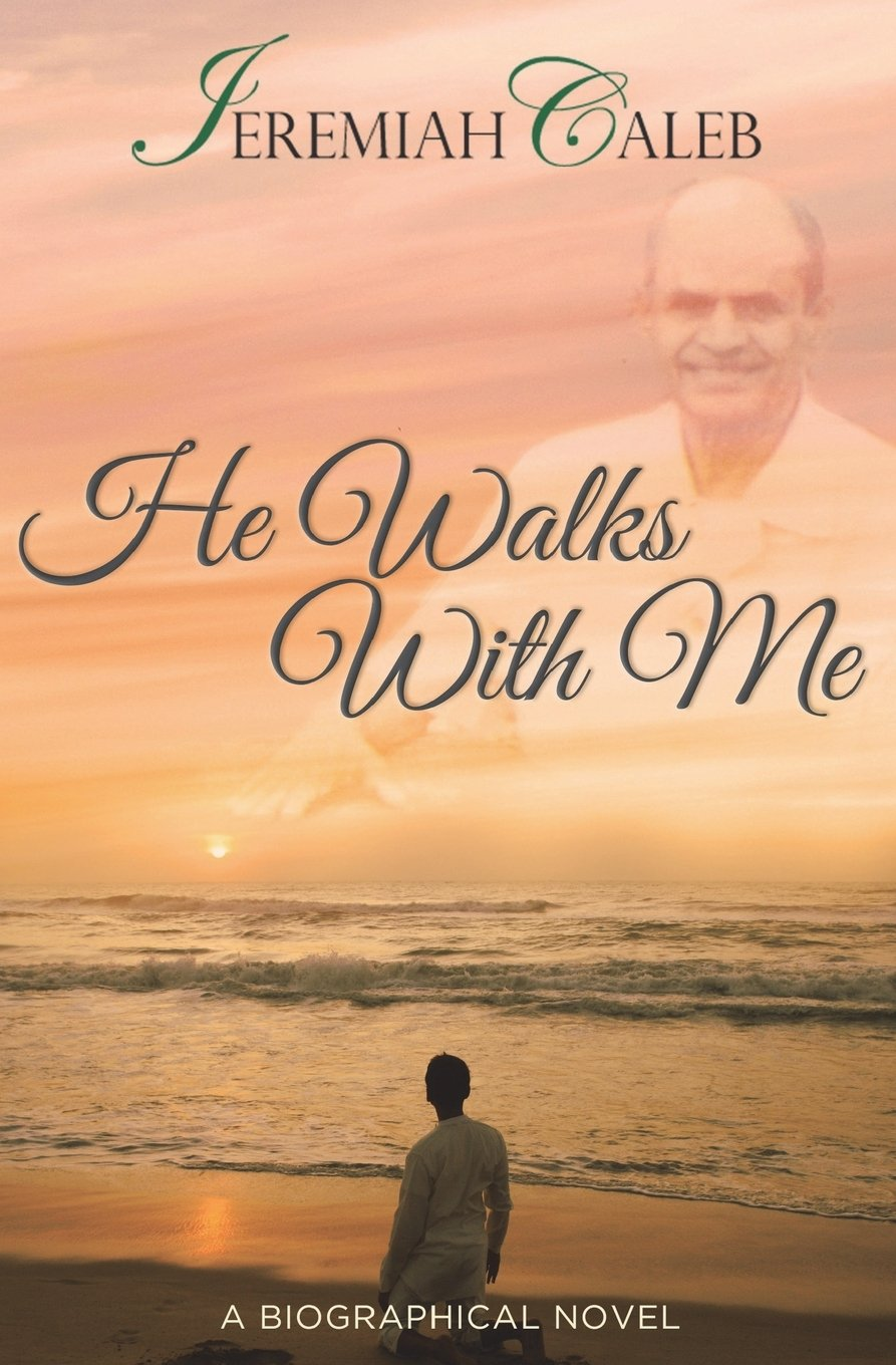 Read Online He Walks With Me (The Caleb Saga) (Volume 1) pdf