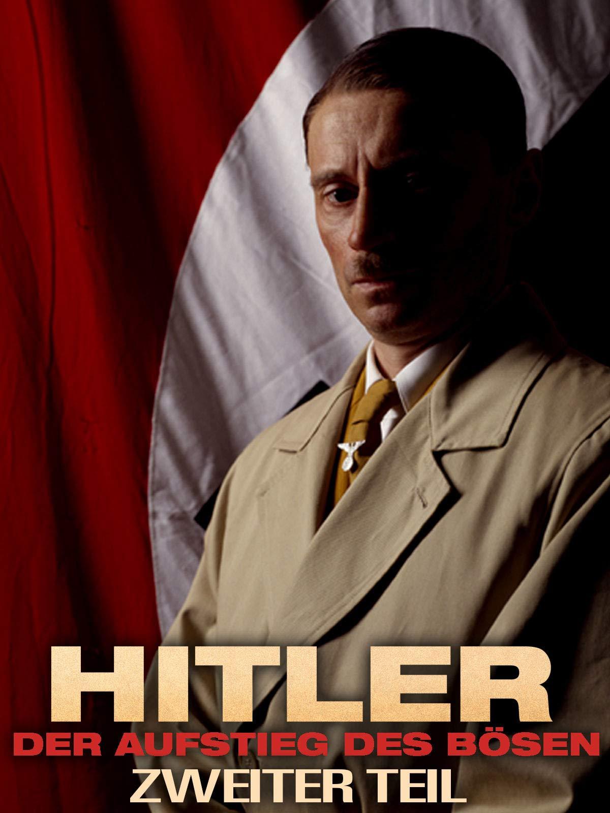 Hitler Aufstieg Des Bösen Teil 2 Weltkrieg 1 Und 2 Test