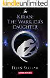 Kiran: The Warrior's Daughter (Rights of the Strong Book 1)