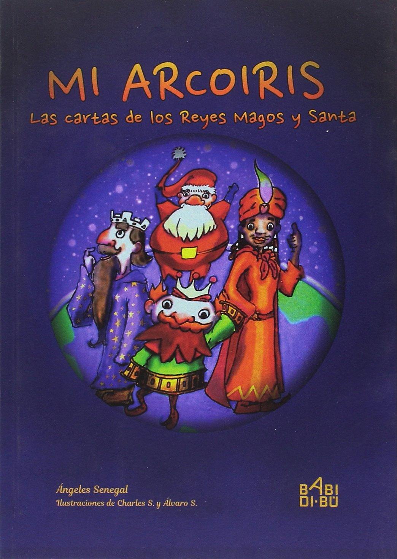Mi arcoiris, Las cartas de los Reyes Magos y Santa [Próxima ...