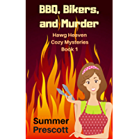 BBQ, Bikers, and Murder (Hawg Heaven Cozy Mysteries Book 1) (English Edition)