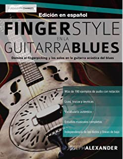 Fingerstyle en la guitarra blues: Domina el fingerpicking y los solos en la guitarra acústica