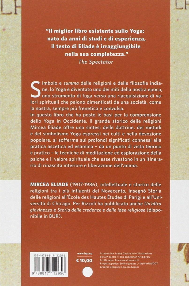 MIRCEA ELIADE - LO YOGA. IMMOR: Mircea Eliade: 9788817112956 ...