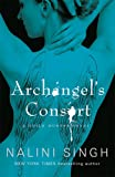 Archangel's Consort: Book 3 (The Guild Hunter Series)