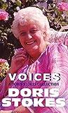 """Voices: A Doris Stokes Collection: A Doris Stokes Collection: """"Voices in My Ear"""", """"More Voices in My Ear"""""""