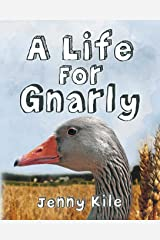 A Life for Gnarly Paperback