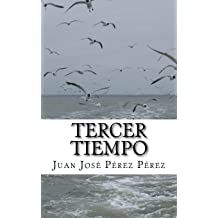 Tercer tiempo (Spanish Edition) Jun 9, 2018