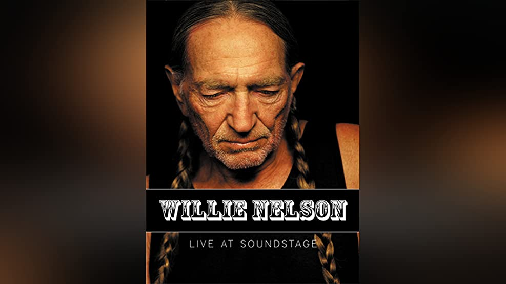 Willie Nelson - Live At Soundstage