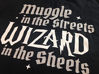 MUGGLE IN THE STREETS MENS T-SHIRT FUNNY WIZARD POTTER DESIGN FAN GIFT IDEA