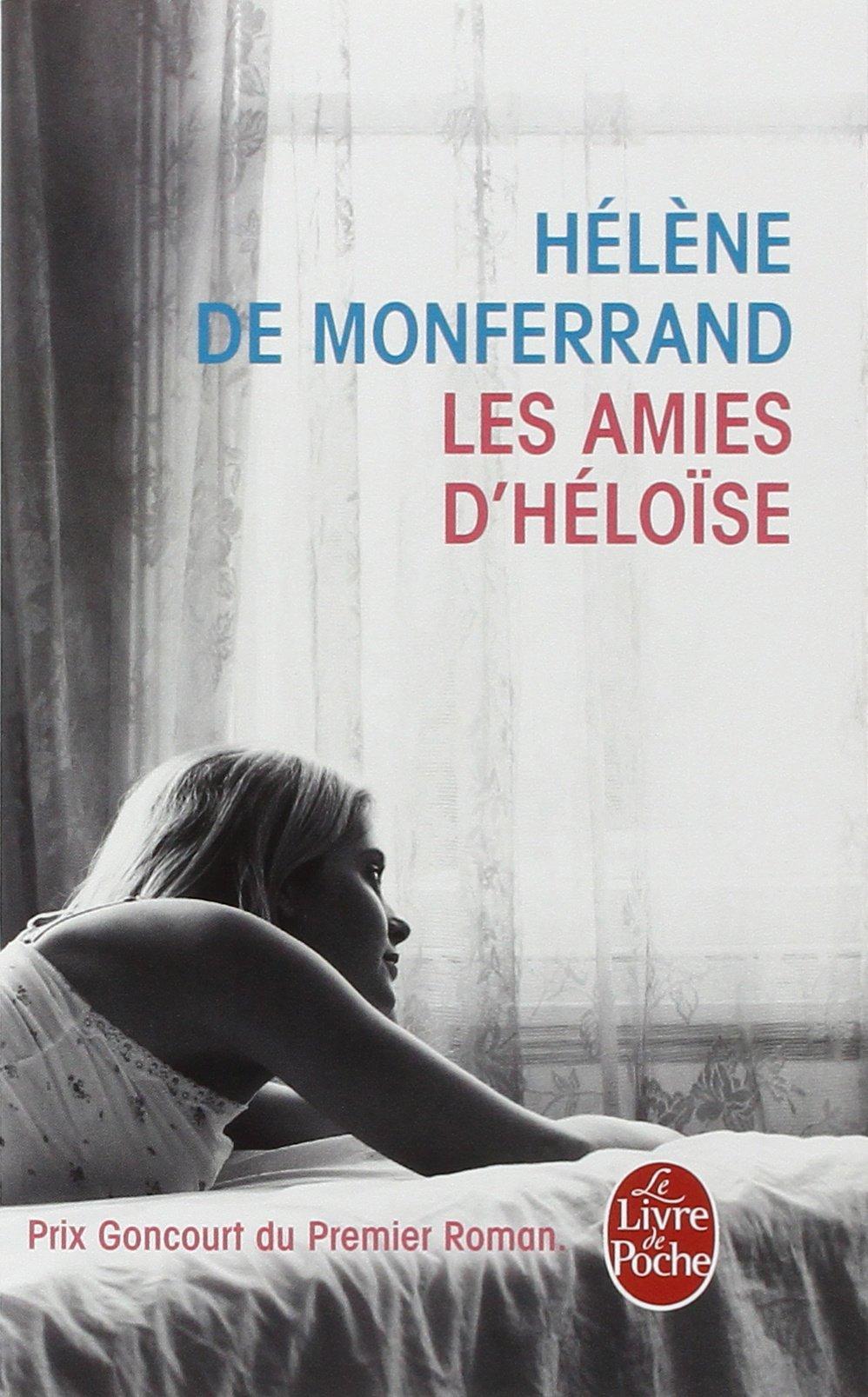 Les Amies D'Heloise (Le Livre de Poche)