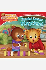 Daniel Loves Playtime! (Daniel Tiger's Neighborhood) Kindle Edition