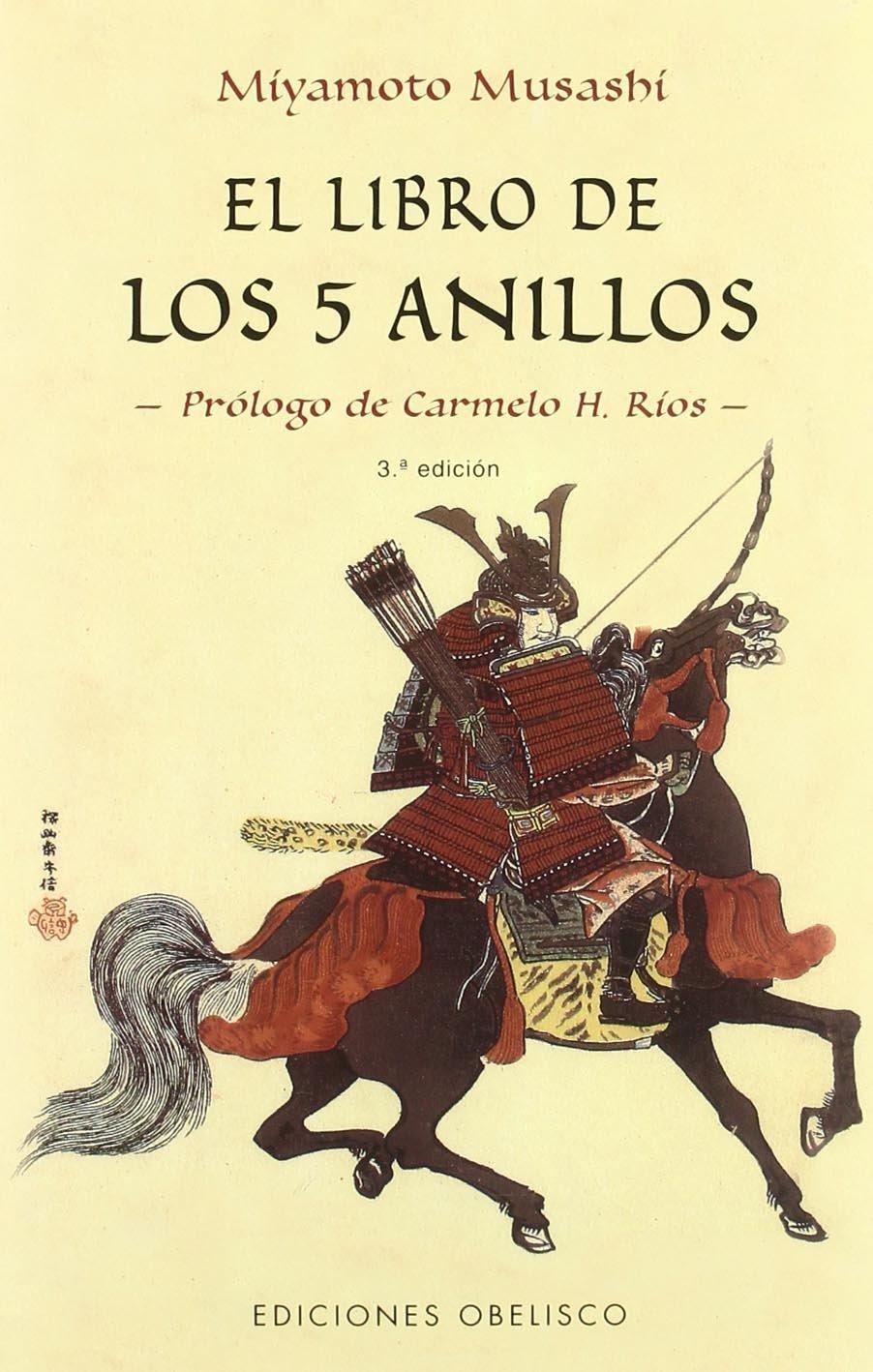 Libro de los 5 anillos, El (ARTES MARCIALES) Tapa blanda – 27 feb 2017 Miyamoto Musashi OBELS|#Obelisco 8497771648 2008123374