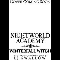 Nightworld Academy: Winterfall Witch