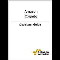 Amazon Cognito Developer Guide (English Edition)