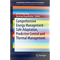 Comprehensive Energy Management - Safe Adaptation, Predictive Control and Thermal Management (SpringerBriefs in Applied Sciences and Technology)