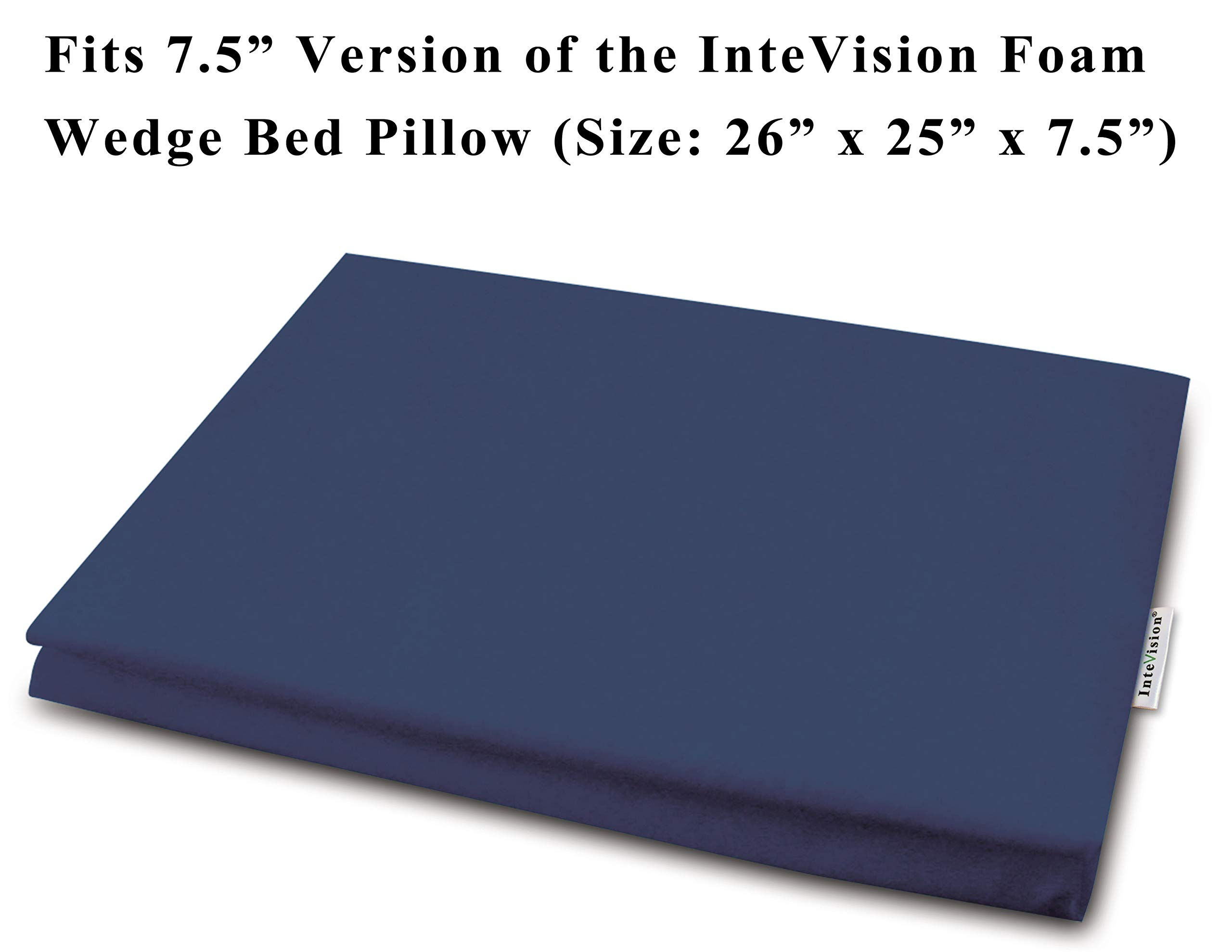 InteVision 400 Thread Count, 100% Egyptian Cotton Pillowcase. Designed to Fit The 7.5'' Version of The Foam Wedge Bed Pillow (26'' x 25'' x 7.5'')