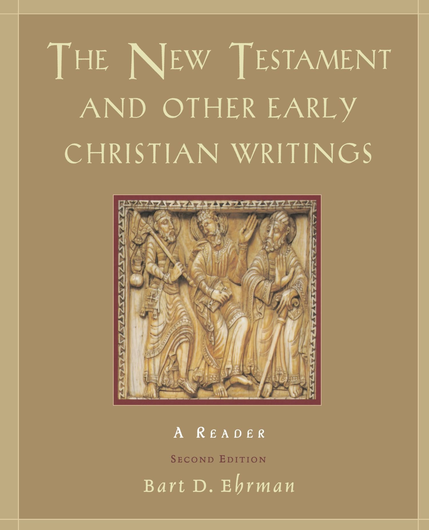 The New Testament and Other Early Christian Writings: A Reader by Bart D Ehrman