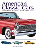 American Classic Cars: 300 Classic Marques from 1914-2000 (Mini Encyclopedia)