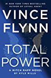 Total Power (A Mitch Rapp Novel Book 17)