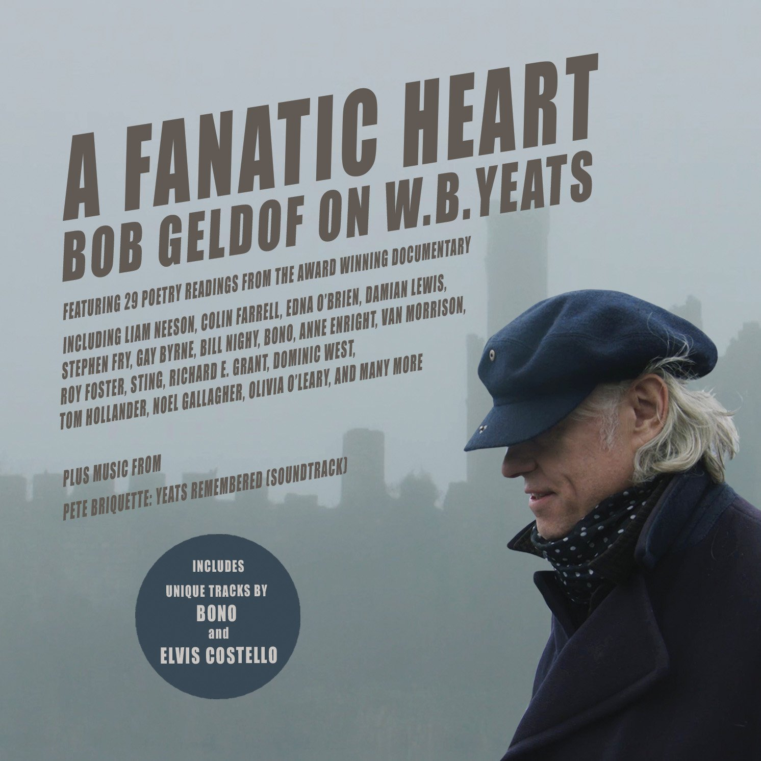 Book Cover: A Fanatic Heart: Geldof On Yeats The Soundtrack