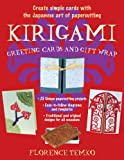 Kirigami Greeting Cards and Gift Wrap, Florence Temko, 080483606X