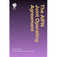 The AIPN Joint Operating Agreement: A Practical Guide