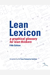 Lean Lexicon: A Graphical Glossary for Lean Thinkers Kindle Edition