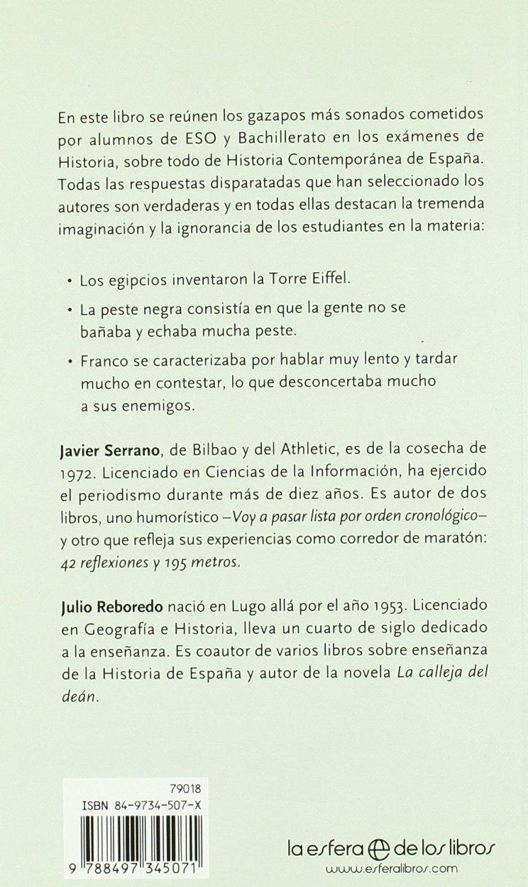 Historia de España contada por estudiantes: Amazon.es: Serrano, Javier, Reboredo Pazos, Julio: Libros