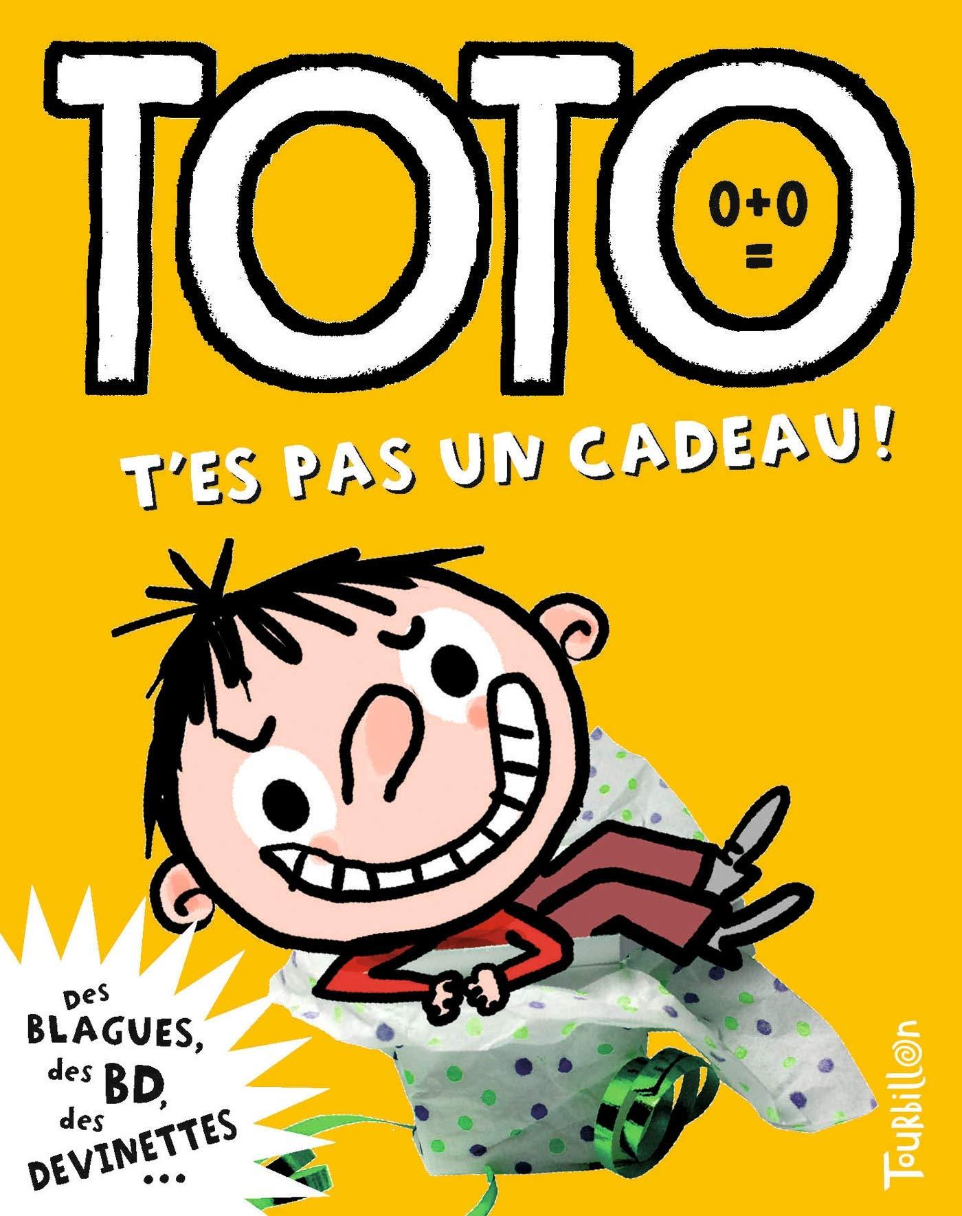 Toto, t'es pas un cadeau ! par Franck Girard