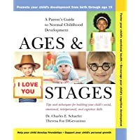 Ages and Stages: A Parent′s Guide to Normal Childhood Development