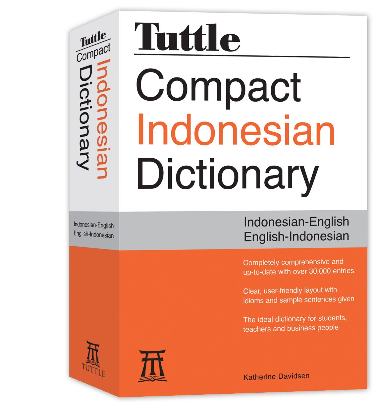 Tuttle Compact Indonesian Dictionary: Indonesian-English English-Indonesian:  Katherine Davidsen: 9780804837408: Amazon.com: Books