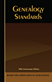 Genealogy Standards: 50th Anniversary Edition
